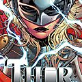 Marvel now : thor goddess of thunder / mighty thor by jason aaron