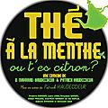 Thé à la menthe ou t'es citron