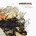 Patrick graham et john sellekaers « unnatural » (parentheses records)