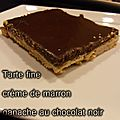 Tarte fine creme de marron ganache au chocolat noir