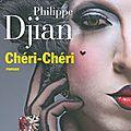 Livre : chéri-chéri de philippe djian - 2014