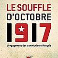 Faire entendre et faire comprendre la voix de ces militants pris dans le souffle de la révolution d'octobre 1917