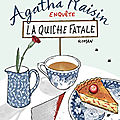 Agatha raisin : la quiche fatale ; m.c. beaton