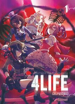 4LIFE seinen Glénat manga Antoine Dole Vinhnyu