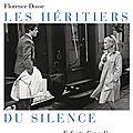 Dosse florence / les héritiers du silence. enfants d'appelés en algérie