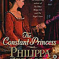 The constant princess, de philippa gregory