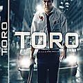 Concours toro : un polar à haute tension à gagner en dvd/ bu ray