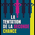 La tentation de la seconde chance - gabrielle zevin - editions fleuve