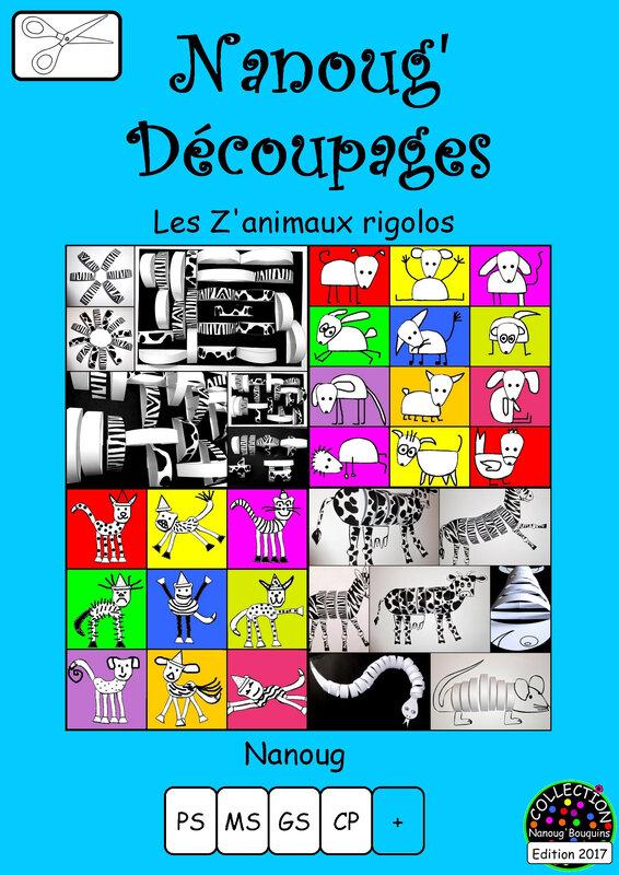 24-couverture Nanoug Découpages ZANIMAUX RIGOLOS EDITION 2017