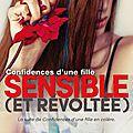 Confidences d'une fille sensible (et révoltée) - louise rozett