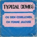 Typical combo - ou bien couilloner moin (el typica, 1974)