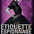 Etiquettes et espionnage, volume 1