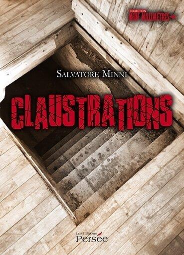 Claustrations de Salvatore Minni