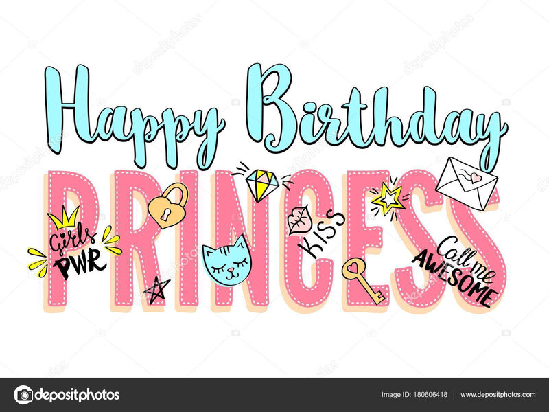 depositphotos_180606418-stock-illustration-happy-birthday-princess-lettering-with