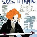 S.o.s titanic journal de julia 1912