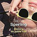 Histoire de petite fille, sache sperling