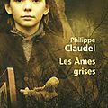 Philippe claudel, les âmes grises.