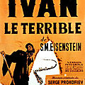 Yvan le terrible, film de sergeï eisenstein (1942 - 1946)