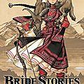 Bride stories vol.2 et 3, de kaoru mori (manga)