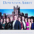 Les chroniques de downton abbey, de jessica fellowes