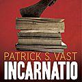 Incarnatio de patrick s. vast