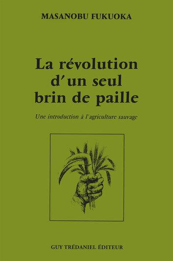 la-revolution-d-un-seul-brin-de-paille