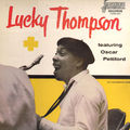 Lucky Thompson - 1957 - Featuring Oscar Pettiford (Jasmine)