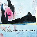 Pete doherty & the puta madres – pete doherty & the puta madres (2019)