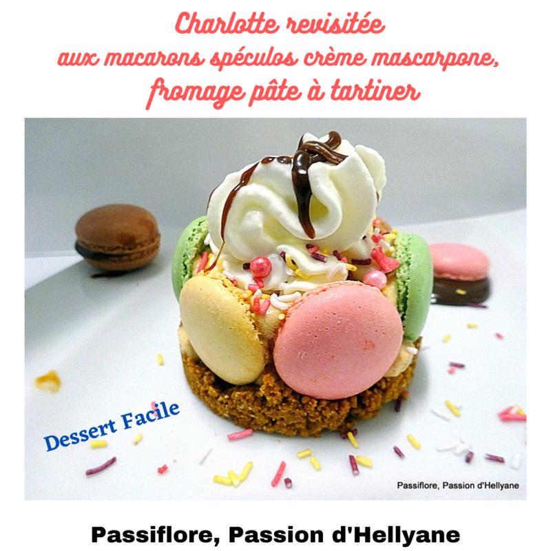 DESSERT FACILE - Charlotte (revisitée) aux macarons et crème fouettée / mascarpone / fromage blanc / pâte à tartiner et spéculos
