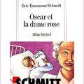 Oscar et la dame rose d'eric-emmanuel schmitt
