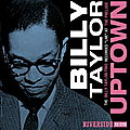 Billy Taylor - 1960 - Uptown (Riverside)