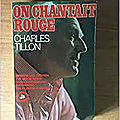 on chantait rouge