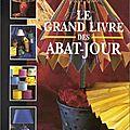 Le grand livre des abat-jour de mokette olivier et v.chevillotte