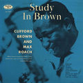 Clifford Brown and Max Roach - 1955 - Study In Brown 3 (Emarcy)