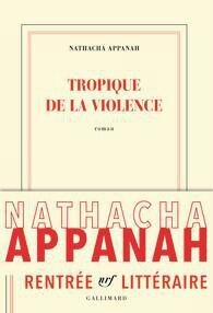 Tropique de la Violence de Natacha Appanah