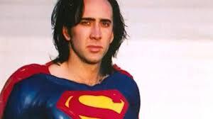 Nicolas Cage va jouer Superman !?!