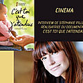Interview de stéphanie pillonca réalisatrice du documentaire