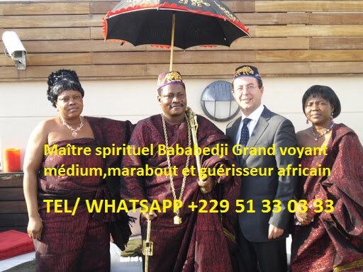 Maître spirituel Bababedji Grand voyant médium,marabout et guérisseur africain