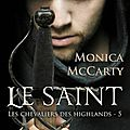 Les chevaliers des highlands t5 : le saint - monica mccarty