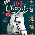 100% Cheval, (collectif) éditions Larousse 2013