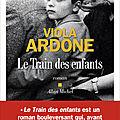 le train des enfants : viola ardone lève le voile sur un pan méconnu de l'italie d'après guerre