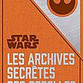 Les archives secrètes des rebelles ❉❉❉ daniel wallace