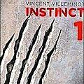 Villeminot, vincent: instinct