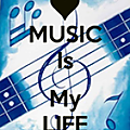 Music is my life... [232]