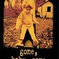 Gone, baby gone