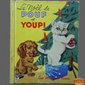 Livre collection ... le noel de pouf et youpi (1955) * albums roses *