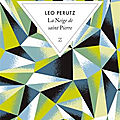léo perutz, la neige de saint-pierre, 217 pages, collection zulma.