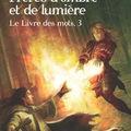 Le livre des mots - frères d'ombre et de lumière