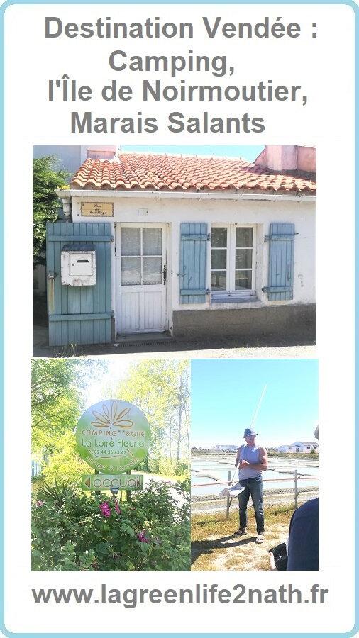 Destination Vendée Camping, l'Île de Noirmoutier, Marais Salants