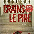 Crains le pire, barclay linwood